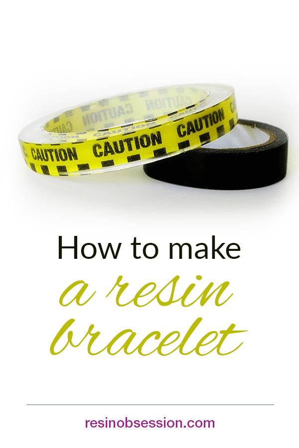 How to make a resin bracelet
